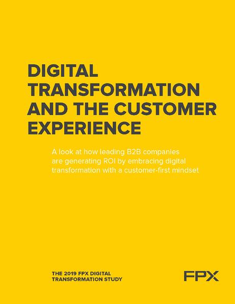 FPX Digital Transformation and the Customer Experience