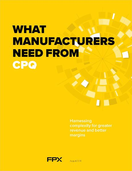 What Manufacturers Need From CPQ Cover.jpg